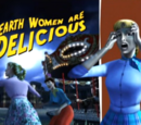 Earth Women Are Delicious