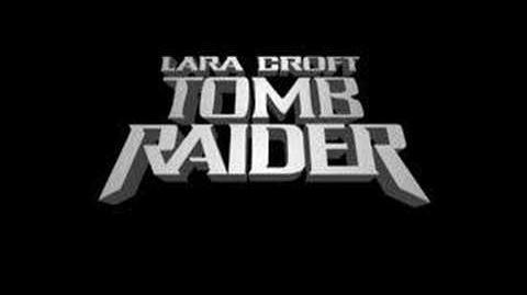 Tomb Raider: Secret of the Sword/Videos