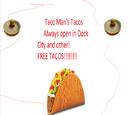 THEJJRAT/Taco Man's Tacos