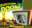 Televisions of Doom