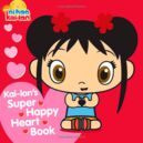 Kai-Lan's Super Happy Heart Book.jpg