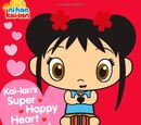 Kai-Lan's Super Happy Heart Book