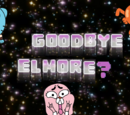 Goodbye Elmore?