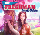 The Freshman, Book 3 Choices