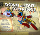 Down and Out Dyna-Moe