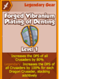 Forged Vibranium Plating of Denting (Legendary)
