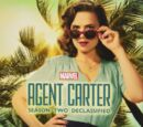 Agent Carter: Season Two Declassified