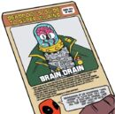 Werner Schmidt (Brain Drain) (Earth-616) on Deadpool's Guide to Super Villains Cards from Unbeatable Squirrel Girl Vol 2 1.jpg