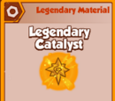 Legendary Catalyst