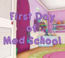 First Day of Med School