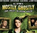 Mostly Ghostly: One Night in Doom House