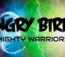AngryBirds Mighty Warriors