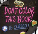 Don't Color This Book! It's Cursed!