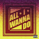 Jay Park All I Wanna Do cover.png