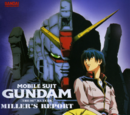 Mobile Suit Gundam - The 08th MS Team: Miller's Report