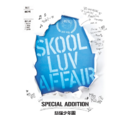 Skool Luv Affair Special Addition