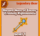 Blessed Mace of Enemy-Crushing Rightousness (Legendary)