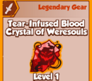 Tear-Infused Blood Crystal of Weresouls (Legendary)