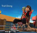 Troll Diving