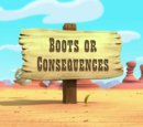 Boots or Consequences