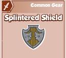 Splintered Shield