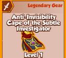 Anti-Invisibility Cape of the Subtle Investigator (Legendary)