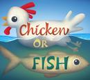 Pollo o Pescado