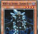 HÉROE del Destino - Diamond Dude