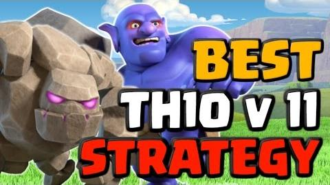 Best TH10 vs TH11 Attack Strategy 2017 - Clash of Clans