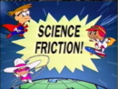 Science Friction! titles.PNG