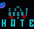 Episodio 5: La Frialdad del Odio