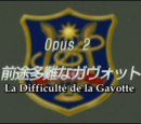 Episode 2 : La Difficulté de la Gavotte