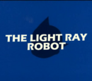 The Light Ray Robot