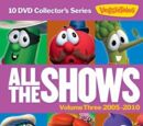All the Shows: Volume Three 2006-2010
