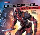 Deadpool: Bad Blood Vol 1 1
