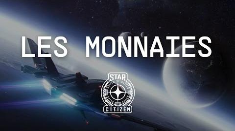 LES MONNAIES - Comment gagner de l'argent dans Star Citizen (2.6.2) FR