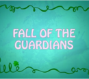 Fall of the Guardians