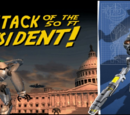 Attack Of The 50-Foot President!