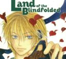 Land of the Blindfolded Vol 1 7