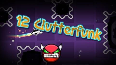12 Clutterfunk
