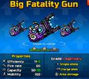 Big Fatality Gun Up1