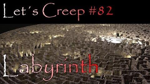 Let´s Creep 082 - Labyrinth