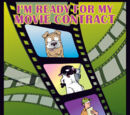 I'm Ready for My Movie Contract