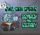 Search and Estroy