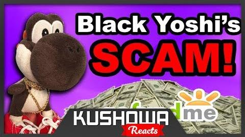 Kushowa Reacts to SML Movie: Black Yoshi's Scam!