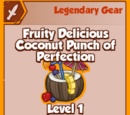 Fruity Delicious Coconut Punch of Perfection (Legendary)