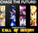 Grand Set 02: Call of Destiny