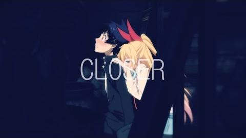 Nisekoi AMV - Closer