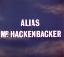 Alias Mr. Hackenbacker