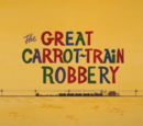 The Great Carrot-Train Robbery